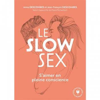 Le Slow Sex - S'aimer en Pleine Conscience